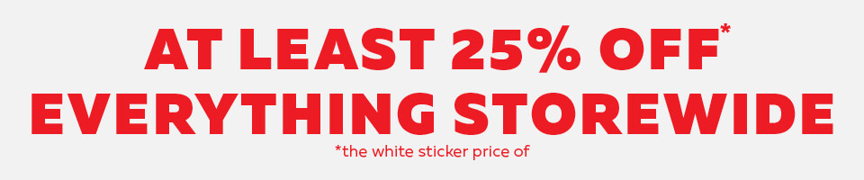 At-least-25%-off-everything-storewide